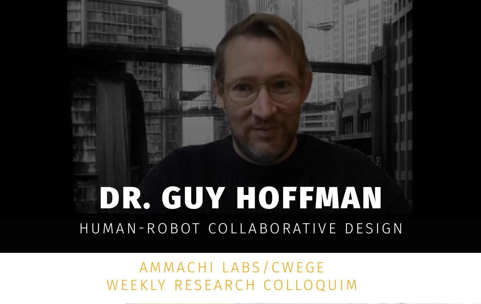 Dr. Guy Hoffman's Colloquium Talk
